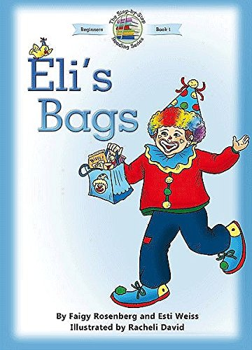 Eli's Bags; The Step-by-Step Reading Series: Faigy Rosenberg & Esti Weiss