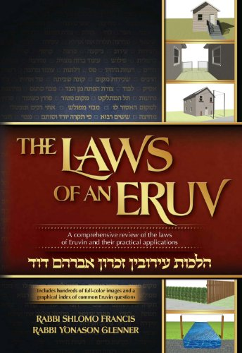 9781600912481: The Laws of an Eruv; A comprehensive review of the laws of Eruvin and their practical applications