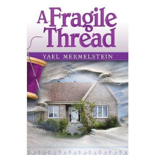 9781600913556: A Fragile Thread