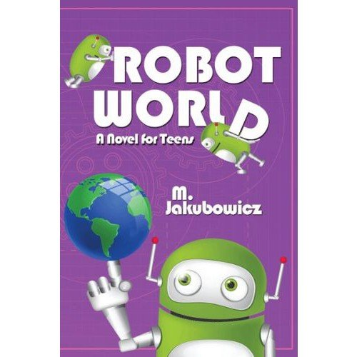 9781600913877: Robot World