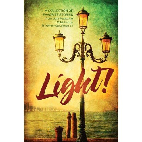 9781600914010: Light! A collection of favorite stories from Light Magazine and Light books