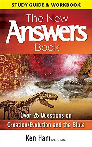 New Answers Book Study Guide Workbook: Ken Ham; Ham Ken