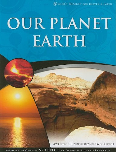 Our Planet Earth (God's Design for Heaven and Earth) (160092154X) by Debbie Lawrence; Richard Lawrence
