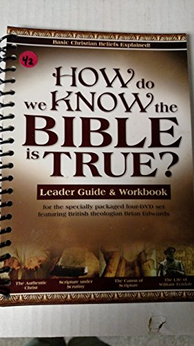 9781600922237: How Do We Know the Bible Is True?