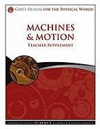9781600922916: Machines and Motion Teacher Supplement [With CDROM] (God's Design)