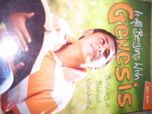 It All Begins with GENESIS, Building a Biblical Worldview, NIV Student Workbook: Sheila Richardson