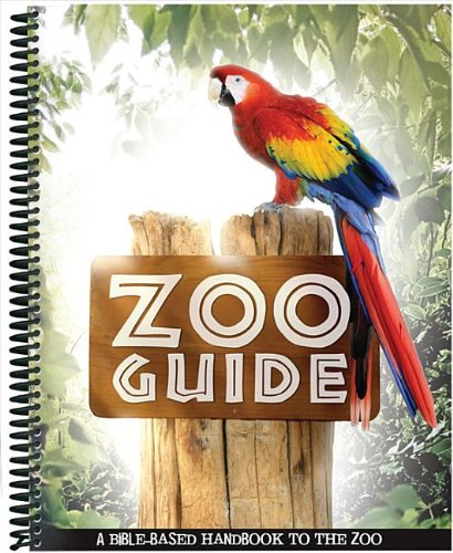 9781600924354: Zoo Guide: A Bible-Based Handbook to the Zoo