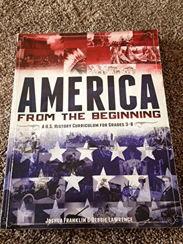 9781600926549: America From the Beginning (America From the Beginning: A U.S. History Curriculum for Grades 3-8)