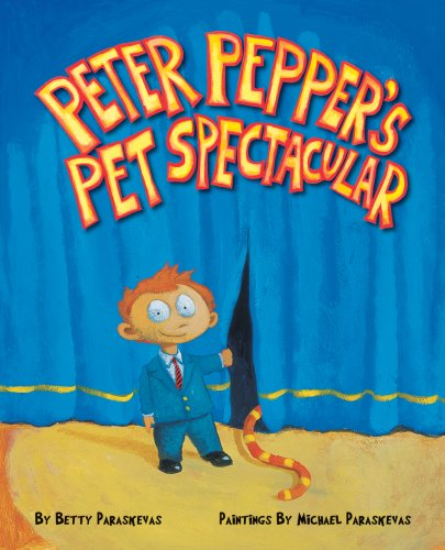 9781600952579: PETER PEPPER'S PET SPECTACULAR