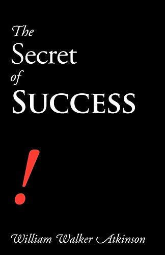 9781600960673: The Secret of Success
