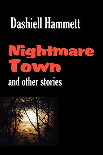 9781600960840: Nightmare Town: and Other Stories
