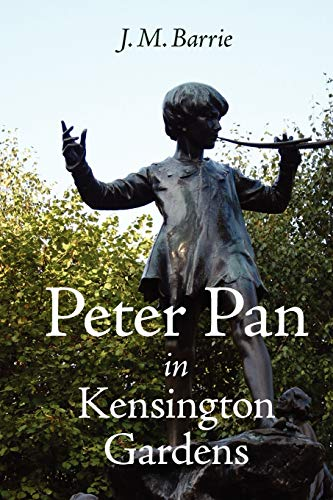 9781600961922: Peter Pan in Kensington Gardens