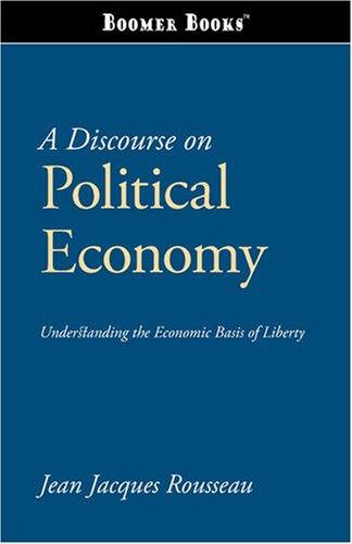 9781600961960: A Discourse on Political Economy