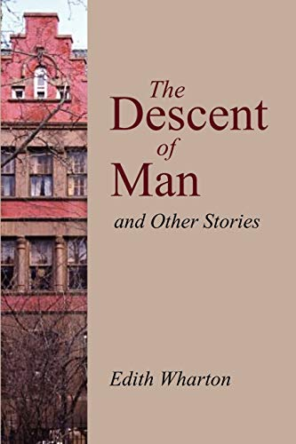 9781600962394: The Descent of Man, and Other Stories