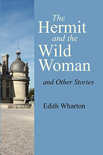 9781600962455: The Hermit and the Wild Woman and Other Stories