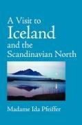 A Visit to Iceland, Large-Print Edition: Pfeiffer, Madame Ida
