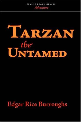 9781600963322: Tarzan the Untamed