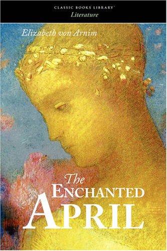 9781600963773: The Enchanted April