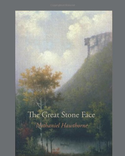 9781600964190: The Great Stone Face: And Other Tales of the White Mountains