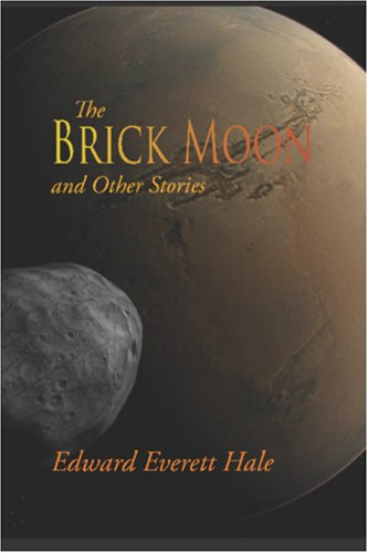 9781600964435: The Brick Moon and Other Stories