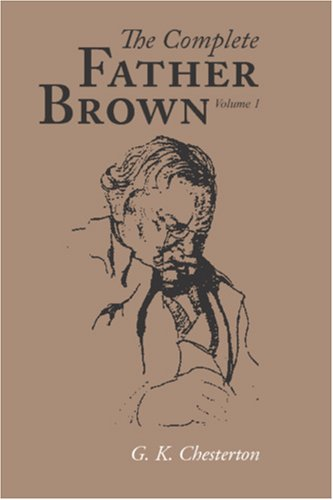 9781600964442: The Complete Father Brown