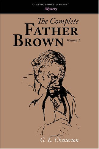 9781600964459: The Complete Father Brown