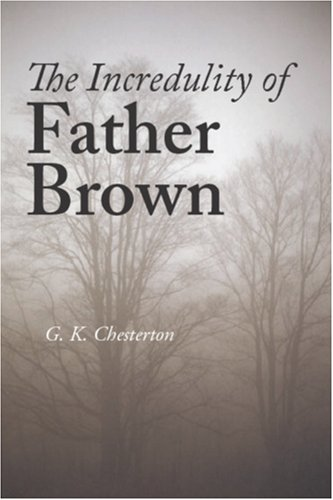 9781600964473: The Incredulity of Father Brown
