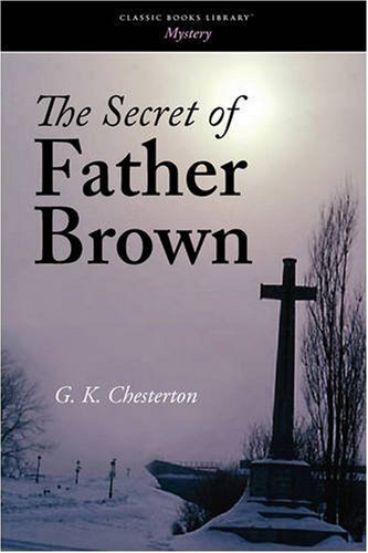 9781600964480: The Secret of Father Brown