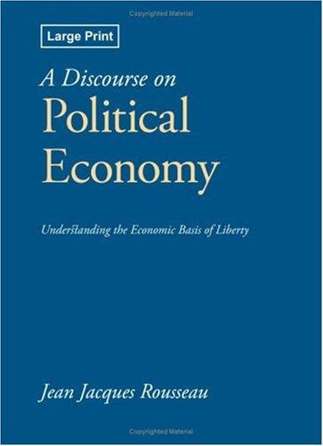 9781600964565: A Discourse on Political Economy
