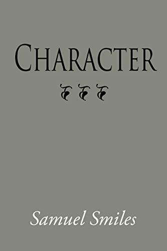 Character, Large-Print Edition: Samuel Smiles