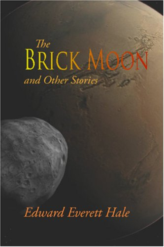 9781600964824: The Brick Moon and Other Stories