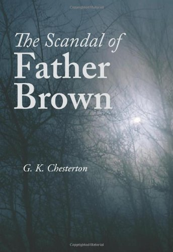 9781600965029: The Scandal of Father Brown, Large-Print Edition