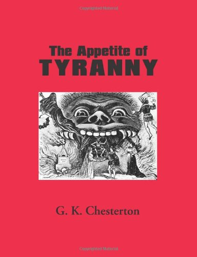 9781600965203: The Appetite of Tyranny