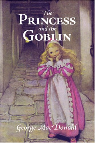 9781600965319: The Princess and the Goblin