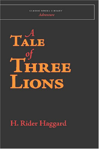 9781600965487: A Tale of Three Lions