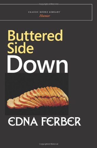 9781600965890: Buttered Side Down