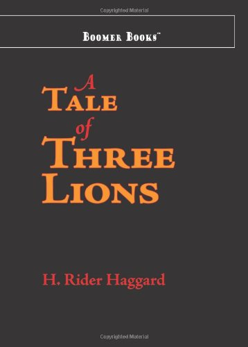 9781600966071: A Tale of Three Lions