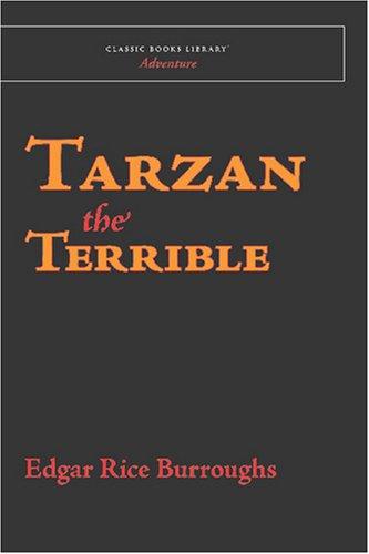 Tarzan the Terrible (9781600967047) by Edgar Rice Burroughs
