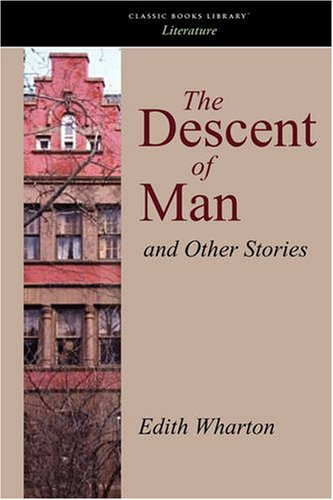 9781600967511: The Descent of Man, and Other Stories