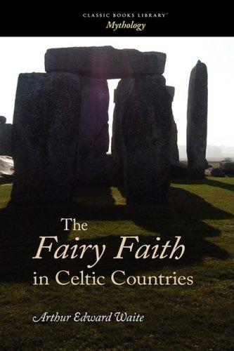 9781600967566: The Fairy Faith in Celtic Countries