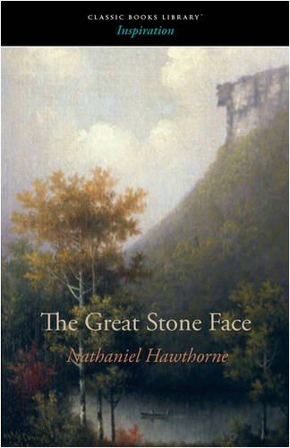 9781600967672: The Great Stone Face: And Other Tales of the White Mountains