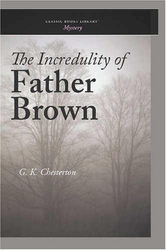 9781600967825: The Incredulity of Father Brown
