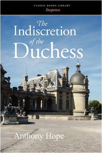 9781600967832: The Indiscretion of the Duchess