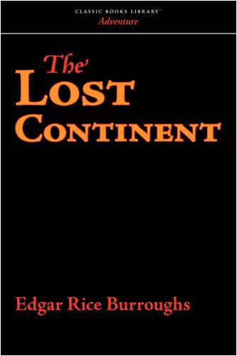9781600967962: The Lost Continent