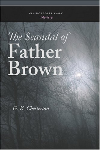 9781600968303: The Scandal of Father Brown