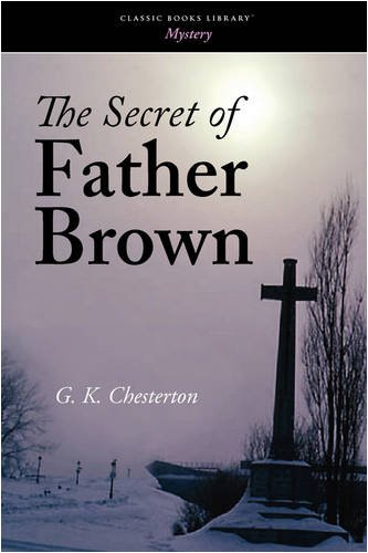 9781600968358: The Secret of Father Brown