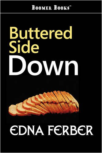9781600968976: Buttered Side Down