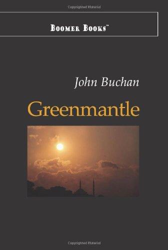 Greenmantle: John Buchan