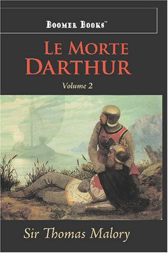 Le Morte Darthur (160096947X) by Thomas Malory