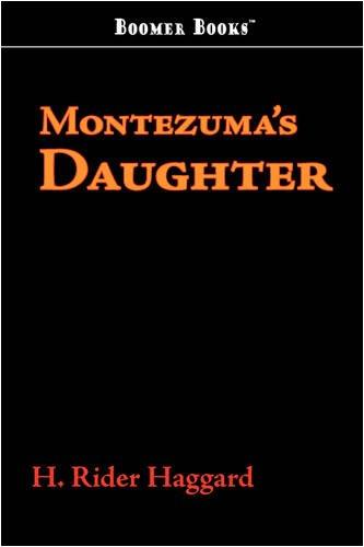 9781600969607: Montezuma's Daughter
